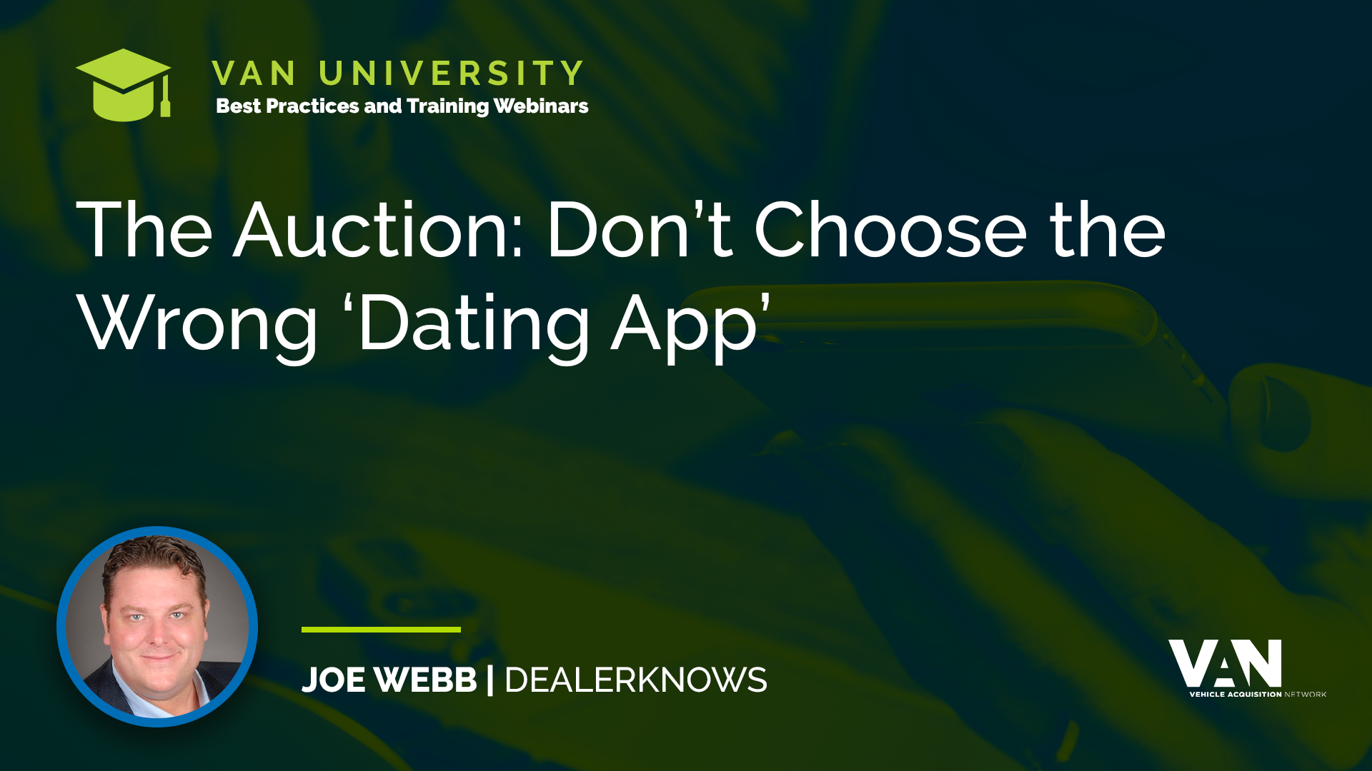 Joe Webb from DealerKnows on Dealer Auctions
