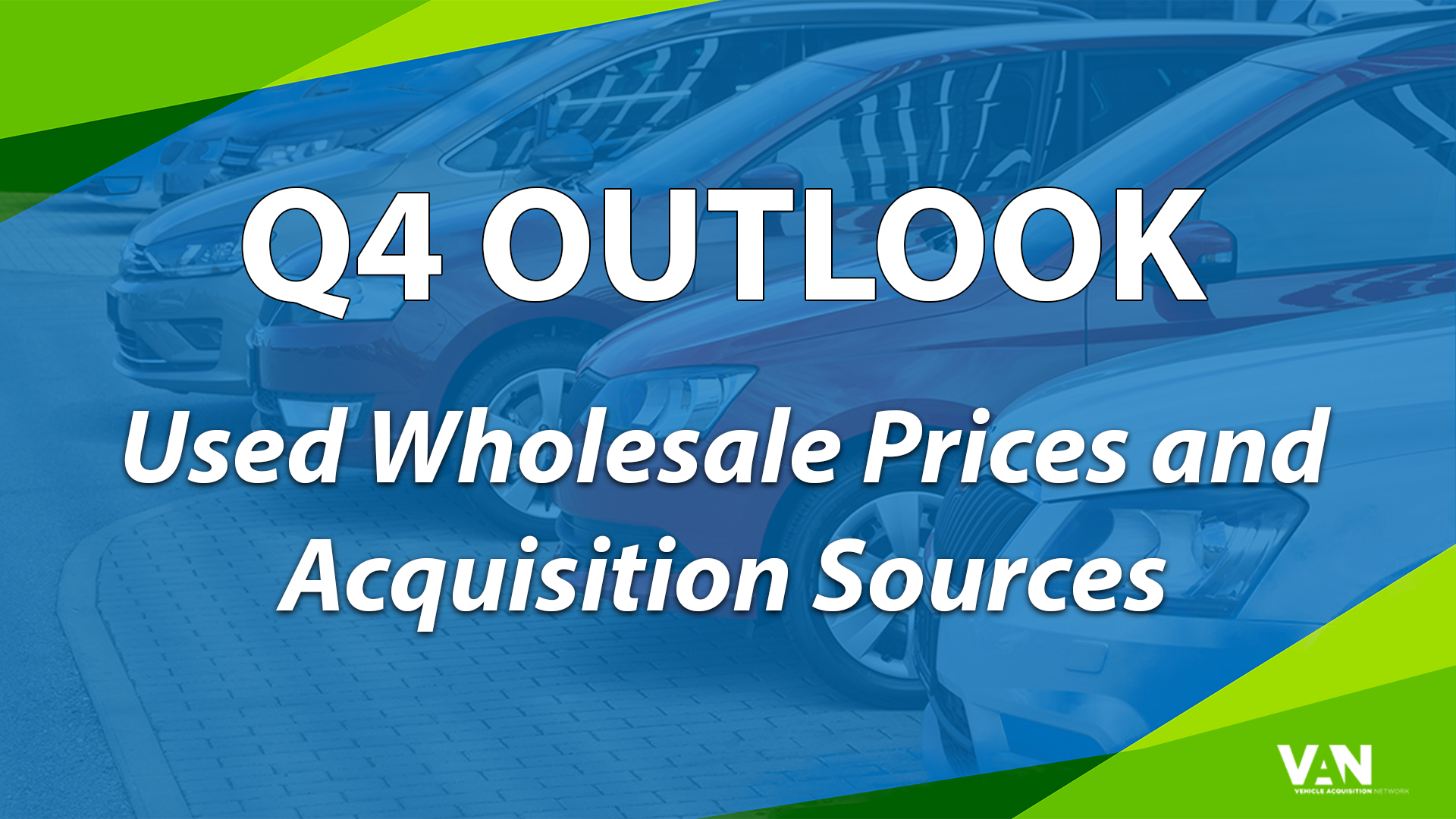 Q4 Outlook: Wholesale Prices and Acquisition Sources