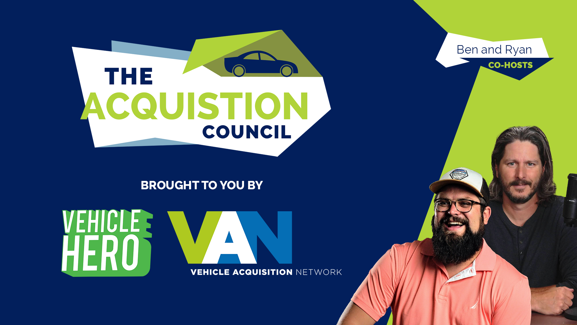 The Acquisition Council w/ Ben Dykstra and Ryan Gerardi