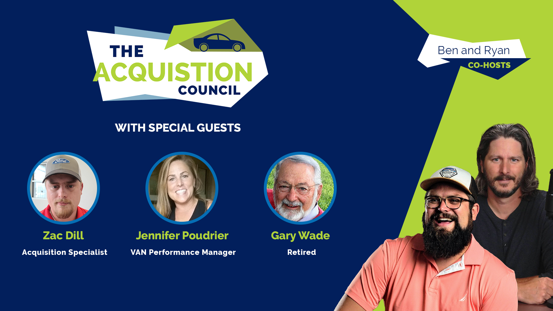 The Acquisition Council with Zac Dill, Jennifer Pourdrier, and Gary Wade