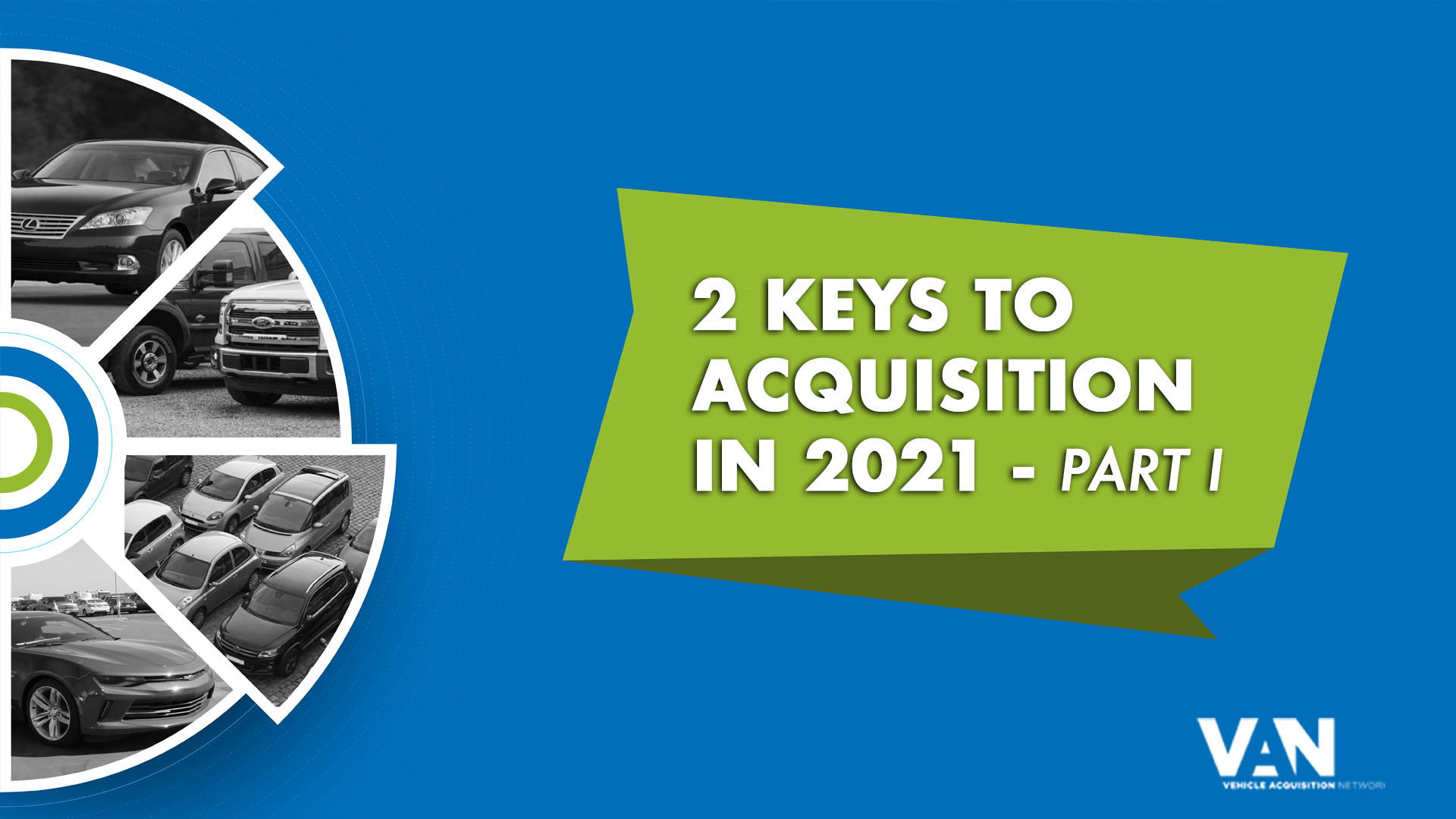 2 Keys to consumer vehicle acquisition