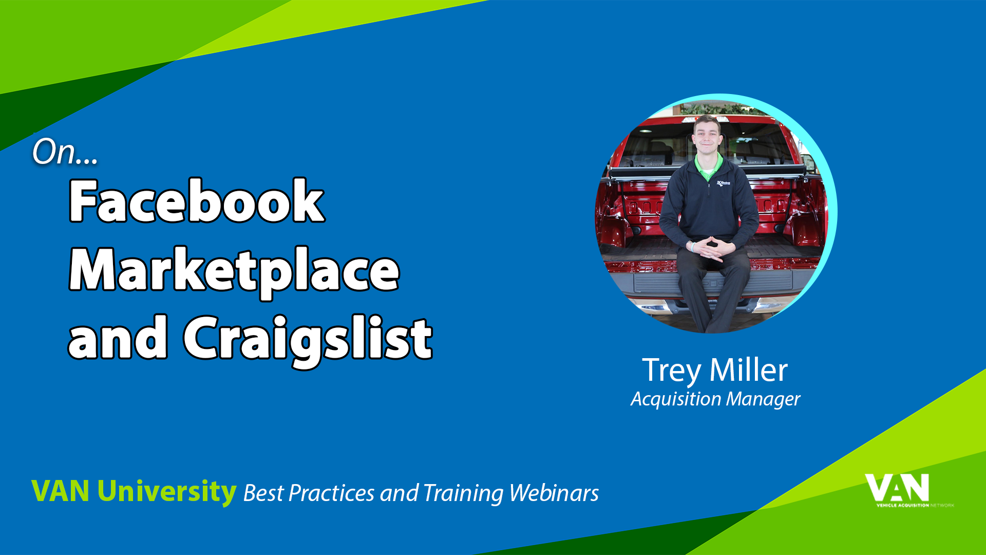 Acquisition Manager Trey Miller on Facebook Marketplace and Craigslist as vehicle acquisition sources